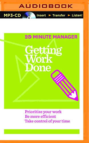 9781511327565: Getting Work Done (HBR 20-Minute Manager Series)