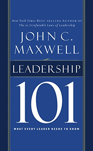 9781511327695: Leadership 101: What Every Leader Needs to Know