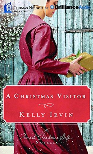 A Christmas Visitor: An Amish Christmas Gift Novella: Kelly Irvin
