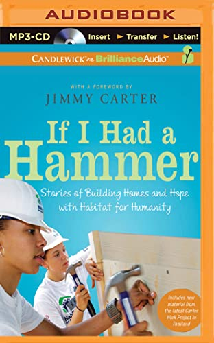 9781511330008: If I Had a Hammer: Stories of Building Homes and Hope with Habitat for Humanity