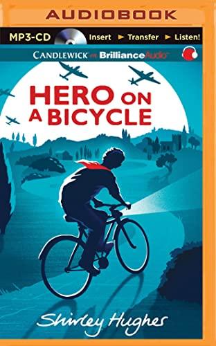 Hero on a Bicycle: Shirley Hughes