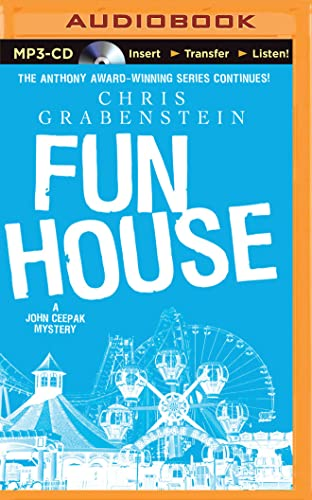Fun House (John Ceepak Mysteries): Chris Grabenstein