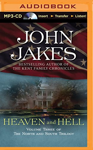 Heaven and Hell (The North and South Trilogy): John Jakes