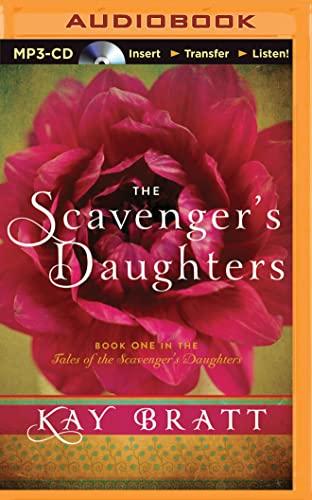 The Scavenger's Daughters: Kay Bratt