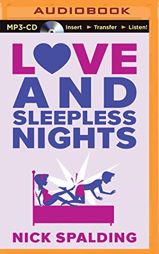Love and Sleepless Nights: Nick Spalding