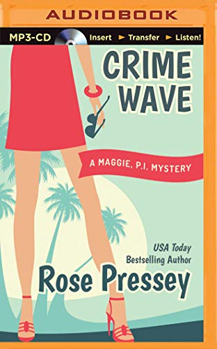 9781511332200: Crime Wave (Maggie, PI Mysteries)