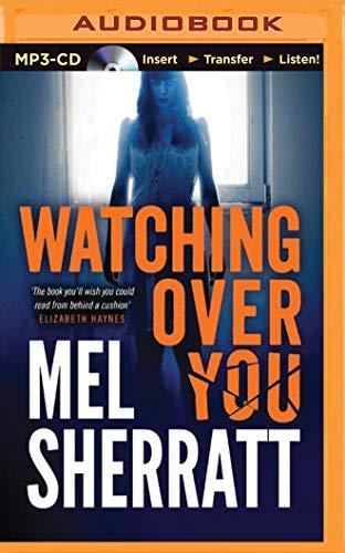 Watching Over You: Mel Sherratt