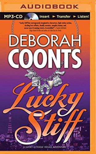 Lucky Stiff (Lucky O'toole Vegas Adventure): Deborah Coonts