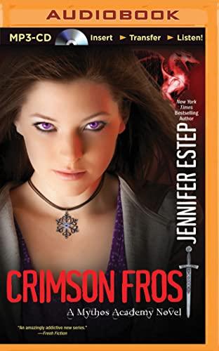Crimson Frost (Mythos Academy): Jennifer Estep