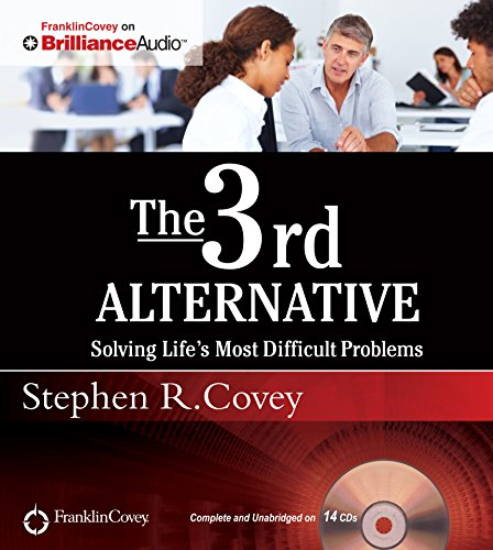 9781511335492: The 3rd Alternative: Solving Life's Most Difficult Problems