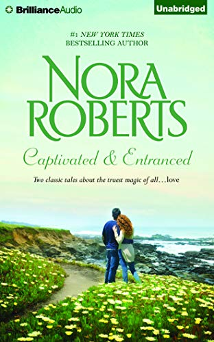Captivated & Entranced: Nora Roberts