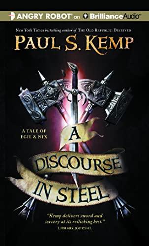 9781511336024: A Discourse in Steel (Tale of Egil and Nix)
