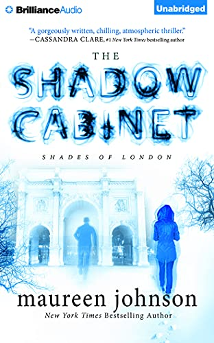 9781511336253: The Shadow Cabinet (Shades of London Series)