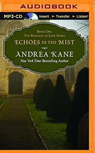 Echoes in the Mist: Andrea Kane