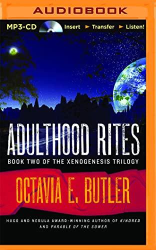 Adulthood Rites (Xenogenesis Trilogy): Octavia E. Butler