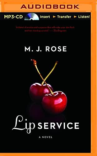 Lip Service (Butterfield Institute): M. J. Rose