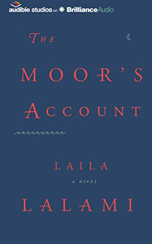 The Moor s Account: Laila Lalami