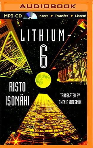 Lithium-6: Risto Isomaki