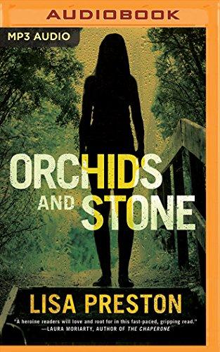 Orchids and Stone: Lisa Preston