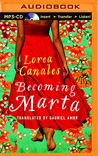 Becoming Marta: Lorea Canales