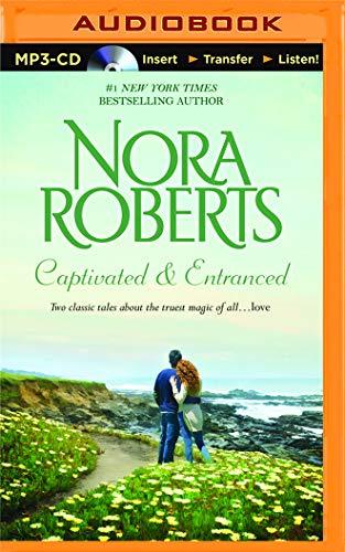 Captivated & Entranced: Nora Roberts