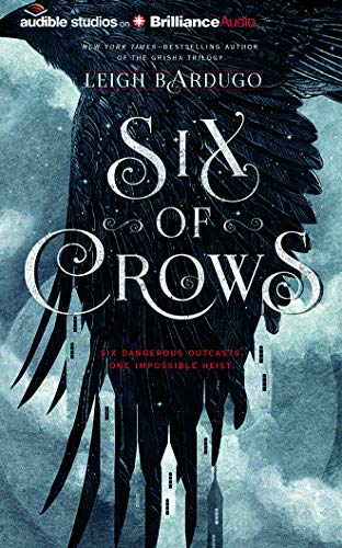 Six of Crows: Leigh Bardugo