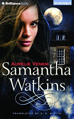 Samantha Watkins: Chronicles of an Extraordinary Ordinary Life: Aurelie Venem