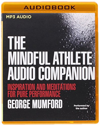 9781511344074: The Mindful Athlete Audio Companion