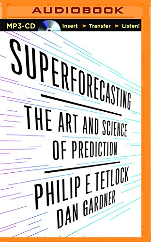 9781511358491: Superforecasting: The Art and Science of Prediction
