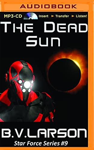 9781511358538: The Dead Sun (Star Force)