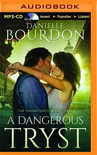 9781511359054: A Dangerous Tryst (The Inheritance)