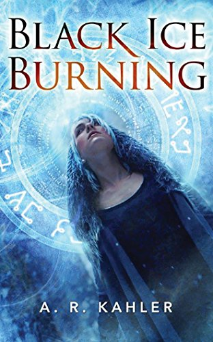 Black Ice Burning (Pale Queen Series): A. R. Kahler
