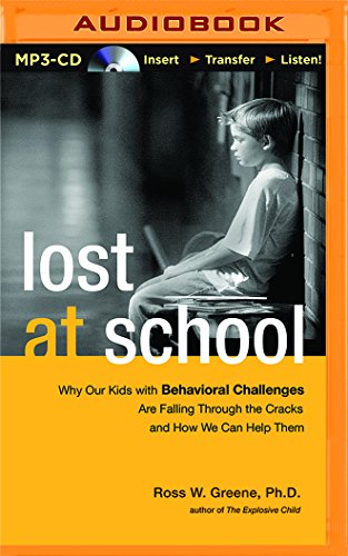 9781511359481: Lost at School: Why Our Kids with Behavioral Challenges are Falling Through the Cracks and How We Can Help Them