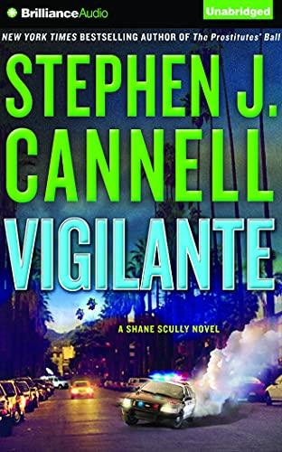 Vigilante (Shane Scully Series): Cannell, Stephen J.