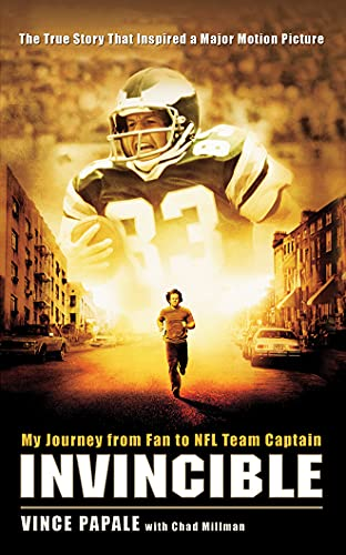 Invincible: My Journey from Fan to NFL Team Captain: Chad Millman; Vince Papale