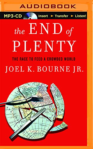 9781511360128: The End of Plenty: The Race to Feed a Crowded World