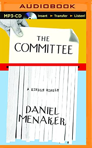 The Committee: The Story of the 1976 Union Drive at the New Yorker Magazine: Daniel Menaker