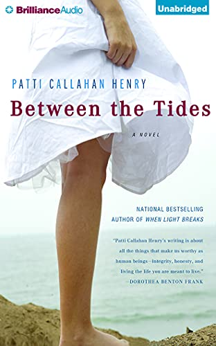 Between the Tides: Patti Callahan Henry