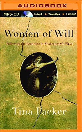 9781511361682: Women of Will: Following the Feminine in Shakespeare's Plays