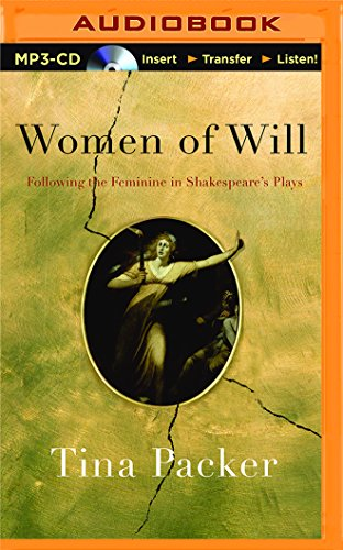 9781511361682: Women of Will: Following the Feminine in Shakespeare's Plays