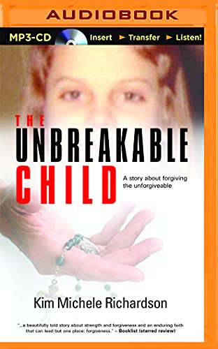 9781511361934: The Unbreakable Child