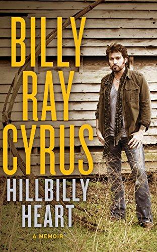 Hillbilly Heart: Billy Ray Cyrus; Todd Gold
