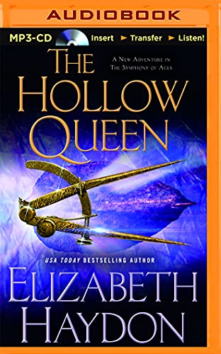 The Hollow Queen (The Symphony of Ages): Elizabeth Haydon