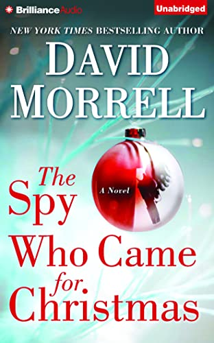 The Spy Who Came for Christmas: Morrell, David