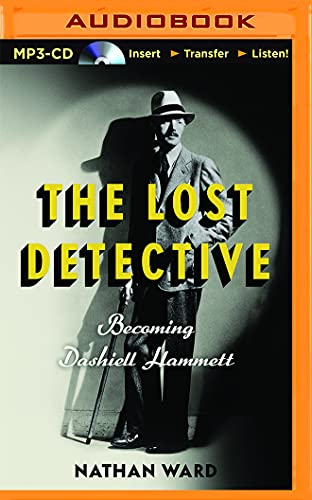 9781511364324: The Lost Detective: Becoming Dashiell Hammett