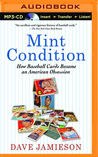 9781511364416: Mint Condition: How Baseball Cards Became an American Obsession