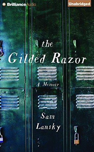 The Gilded Razor: A Memoir: Sam Lansky