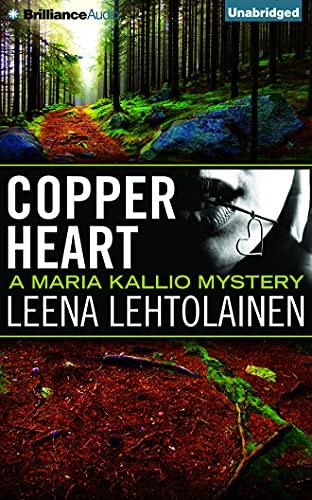 Copper Heart: 6 (Maria Kallio): Leena Lehtolainen