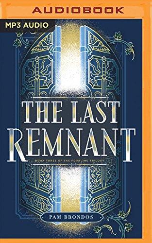 The Last Remnant (Fourline Trilogy): Pam Brondos