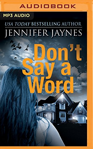 Don't Say a Word (Stranger): Jennifer Jaynes